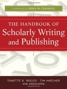 The Handbook of Scholarly Writing and Publishing (repost)