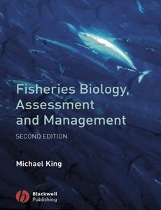 Fisheries Biology, Assessment and Management, 2 edition