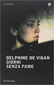 Giorni senza fame - Delphine de Vigan