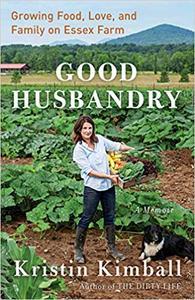 Good Husbandry: A Memoir