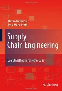 Supply Chain Engineering: Useful Methods and Techniques (repost)