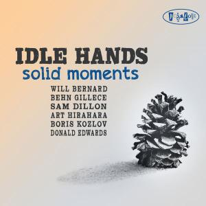 Idle Hands - Solid Moments (2020) [Official Digital Download 24/88]