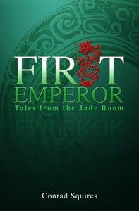 First Emperor: Tales from the Jade Room