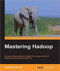 Mastering Hadoop (Repost)