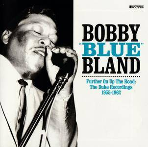 "Bobby ""Blue"" Bland - Further On Up The Road: The Duke Recordings 1955-1962 (2016) {2CD Set Southern Routes SR-3002}"