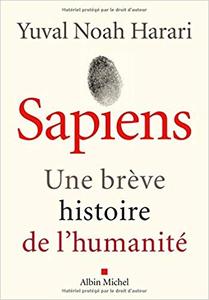 Sapiens: Une brève histoire de l'humanité - Yuval Noah Harari (Repost)