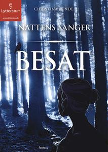 «Besat - Nattens sanger» by Christina Bonde