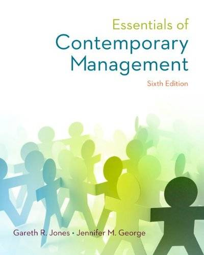 Essentials of Contemporary Management, 6th Edition