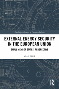 External Energy Security in the European Union Small Member States' Perspective