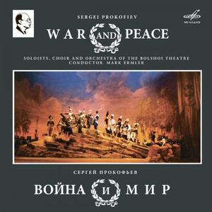 Galina Kalinina, Mark Ermler & Yury Mazurok - Prokofiev: War and Peace (2019)