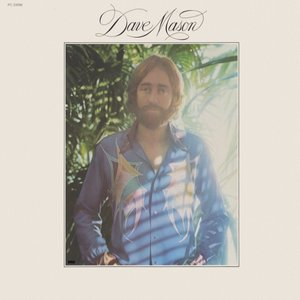Dave Mason - Dave Mason (1974) Columbia/PC 33096 - US Pitman 1st Pressing - LP/FLAC In 24bit/96kHz