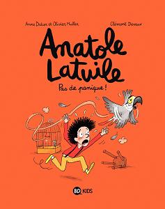 Anatole Latuile - Tome 6 - Pas De Panique!
