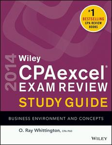 Wiley CPA excel Exam Review 2014 Study Guide, Business Environment and Concepts (Repost)