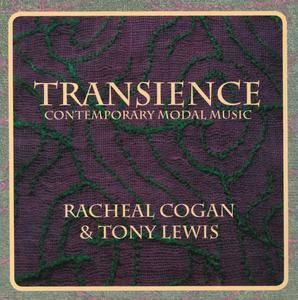 Racheal Cogan & Tony Lewis - Transience: Contemporary Modal Music (2006) {Orfeus Music OM602}