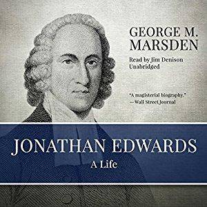 Jonathan Edwards: A Life [Audiobook]