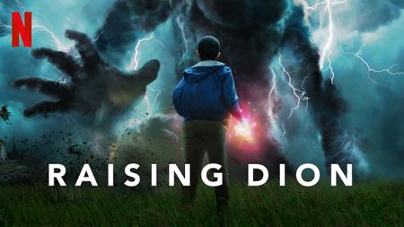 Raising Dion S01
