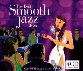 VA - The Best Smooth Jazz ...Ever! (2003) {4CD Box Set, Deluxe Edition}