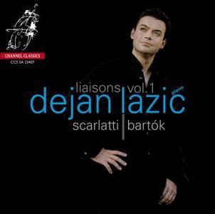 Dejan Lazic – Liaisons Vol.1: Scarlatti, Bartok (2007) [SACD ISO+HiRes FLAC]