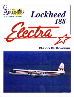 Lockheed 188 Electra (Great Airliners Series, Vol. 5)
