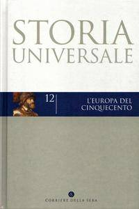 "H.G. Koenigsberger, G.L. Mosse, G.Q. Bowler, ""Storia universale 12: L'Europa del Cinquecento"""