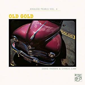 Chris Jones & Charlie Carr - Analog Pearls, Vol. 4 - Old Gold (Remastered) (2019) [Official Digital Download 24/88]