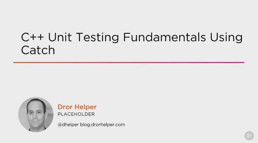 C++ Unit Testing Fundamentals Using Catch (2016) / AvaxHome