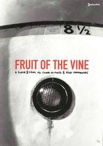 Fruit Of The Vine: A Super 8 Film (1999) (2002 Plexifilm) **[RE-UP]**