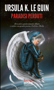 Ursula K. le Guin - Paradisi perduti