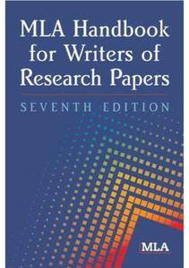 MLA Handbook for Writers of Research Papers, 7th Edition (Repost)