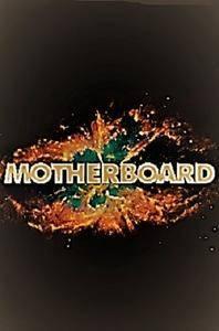 Viceland - Motherboard: Series 1 (2017)