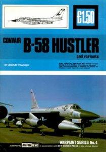 Convair B-58 Hustler and variants (Warpaint Series No.4 - Repost)