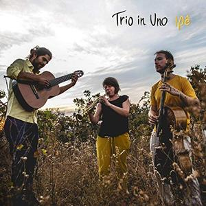 Trio in Uno - Ipê (2019)