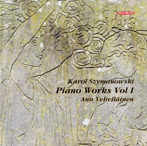 Anu Vehvilainen - Karol Szymanowski: Piano Works, Vol. 1 (2008)