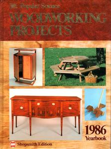 Popular Science Woodworking Projects, 1986 Yearbook