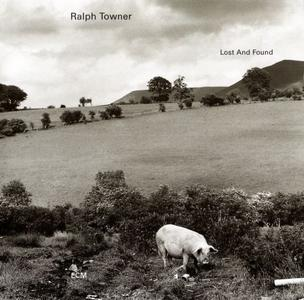 Ralph Towner - Lost And Found (1996) {ECM 1563}