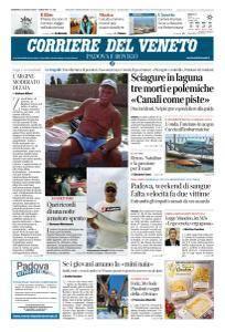 Corriere del Veneto Padova e Rovigo - 5 Agosto 2018