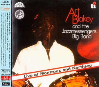 Art Blakey - Live At Montreux and Northsea (1980) {2015 Japan Timeless Jazz Master Collection Series CDSOL-6305}