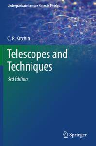 Telescopes and Techniques, 3rd Edition
