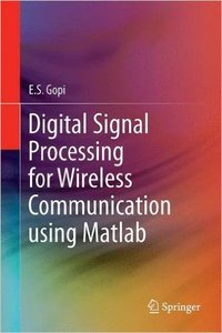 Digital Signal Processing for Wireless Communication using Matlab