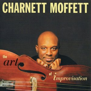 Charnett Moffett - The Art Of Improvisation (2009)