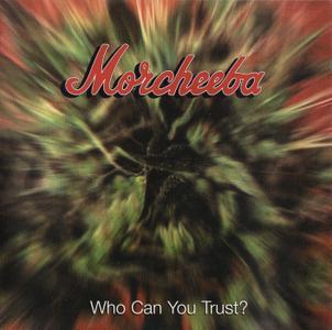 Morcheeba - Who Can You Trust? (1996) [Repost]