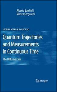Quantum Trajectories and Measurements in Continuous Time: The Diffusive Case (Repost)