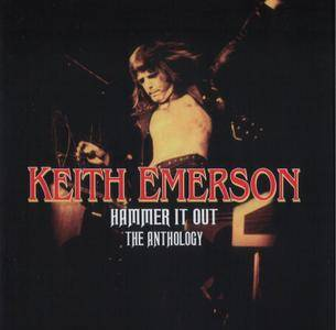 Keith Emerson - Hammer It Out: The Anthology (2006)