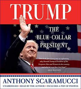 Trump, the Blue-Collar President [Audiobook]