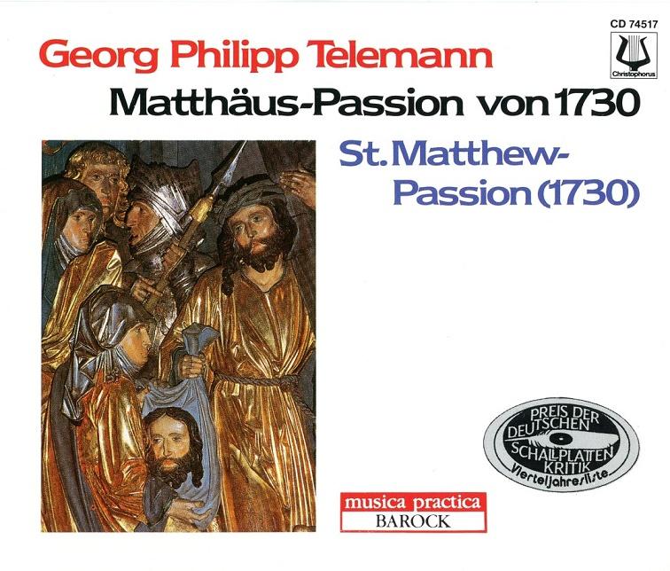 Rupert Gottfried Frieberger, Barockorchester Munchen - Telemann: Matthaus-Passion 1730 (1994)