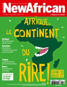 New African, le magazine de l'Afrique - Octobre - Novembre 2016