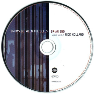 Brian Eno - Drums Between The Bells (2011)