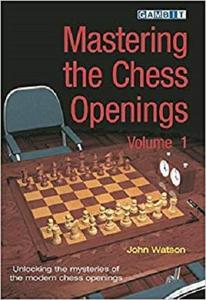 Mastering the Chess Openings: Unlocking the Mysteries of the Modern Chess Openings [Repost]