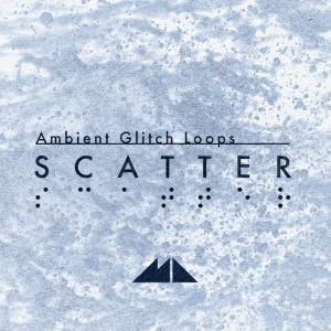ModeAudio Scatter Ambient Glitch Loops WAV MiDi