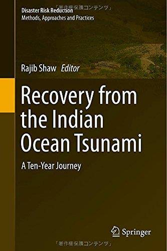 Recovery from the Indian Ocean Tsunami: A Ten-Year Journey (Disaster Risk Reduction) (Repost)